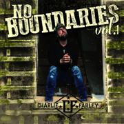 No Boundaries Vol. 1 - EP - Charlie Farley - Charlie Farley