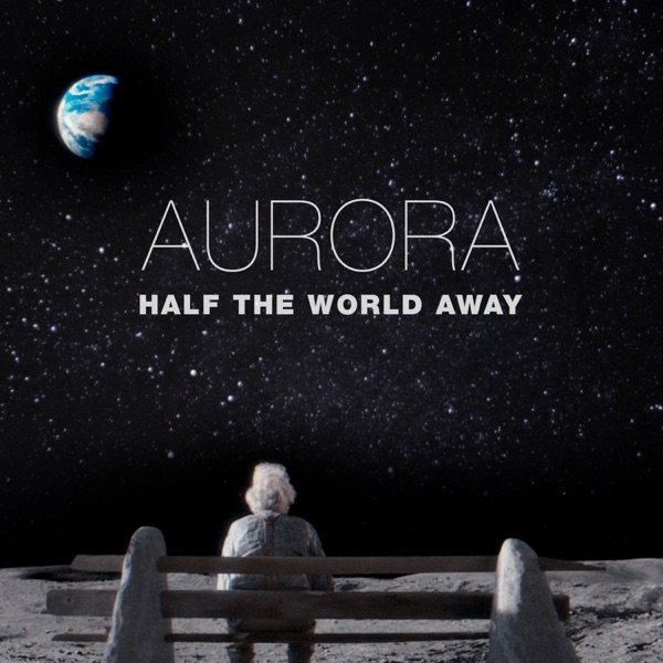 Half the World Away - Single