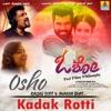 Kadak Rotti From Osho Single
