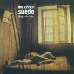 The London Suede - Daddy's Speeding (Remastered)