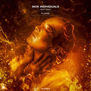 Sick Individuals – Flame (feat. Ekko) – Single [iTunes Plus AAC M4A]
