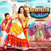 Badrinath Ki Dulhania (Original Motion Picture Soundtrack)