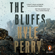 Kyle Perry - The Bluffs
