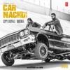 Car Nachdi - Single