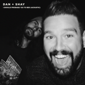 Download I Should Probably Go To Bed (Acoustic) - Dan + Shay Mp3 and Videos