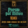 Puesto pal Millón feat Alex Rose Sech Mike Towers Remix Single