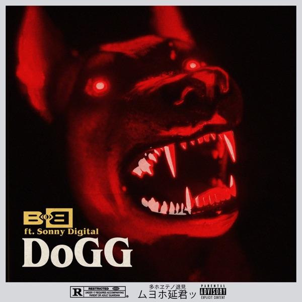 DoGG (feat. Sonny Digital) - Single