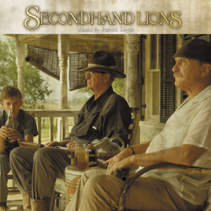 Secondhand Lions - Secondhand Lions - Music from the Original Motion Picture