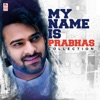 My Name Is Prabhas Collection