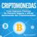 Adrian Nakamoto & Bitcoin en Español - Criptomonedas [Cryptocurrencies]: Crea Ingresos Pasivos de Manera Segura y eficaz dominando las Criptomonedas (Bitcoin, Ethereum, XRP, Monero, Ripple, Numero 1) (Unabridged)