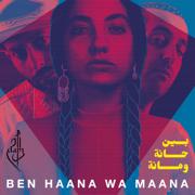 Ben Haana Wa Maana - DAM - DAM
