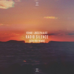 Radio Silence (Sem Vox Remix) - Single Mp3 Download