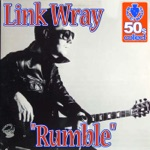 Link Wray - Rumble (Remastered)