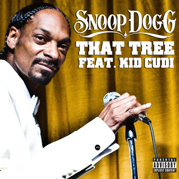 Snoop Dogg mit That Tree (feat. Kid Cudi)