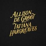 AllisondeGroot&TatianaHargreaves