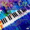 Keys to the City An All Star Tribute to George Duke feat Jeff Lorber David Benoit Jimmy Haslip Eric Marienthal Single