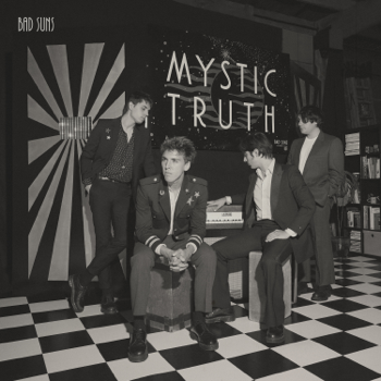 Mystic Truth Bad Suns album songs, reviews, credits