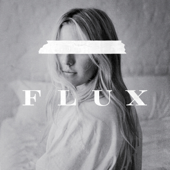 Flux - Ellie Goulding