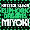 Krystal Klear - Euphoric Dreams ilustración