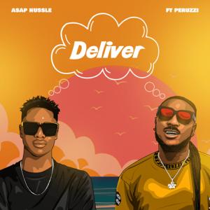 Asap Hussle - Deliver feat. Peruzzi