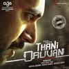 Thani Oruvan Original Motion Picture Soundtrack