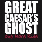 Great Caesar's Ghost - Can't You Hear Me Knocking