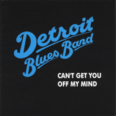 Tears from My Eyes - Detroit Blues Band