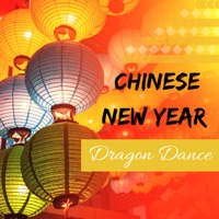 Chinese New Year Eve New Collective - Chinese New Year Dragon Dance - Best Festive Music to Celebrate Chinese Holidays