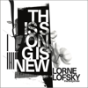 Lorne Lofsky - This Song Is New artwork
