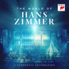 Hans Zimmer - The World of Hans Zimmer - A Symphonic Celebration (Live) Grafik