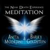 The Near Death Experience Meditation - Anita Moorjani & Barry Goldstein