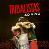 Tribalistas Ao Vivo - Tribalistas