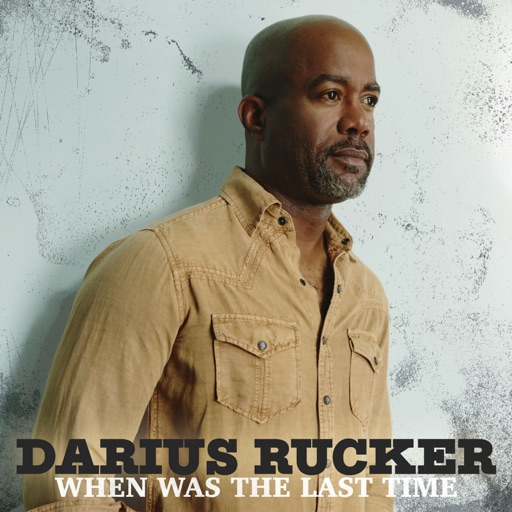 Art for For The First Time by Darius Rucker
