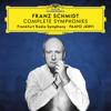 Frankfurt Radio Symphony & Paavo Järvi - Franz Schmidt: Complete Symphonies  artwork