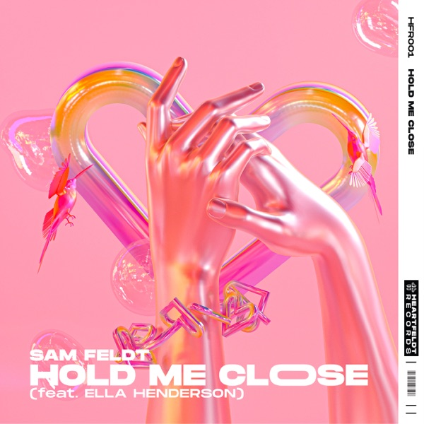 Ella Henderson And Sam Feldt - Hold Me Close