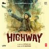 A. R. Rahman - Highway (Original Motion Picture Soundtrack) artwork