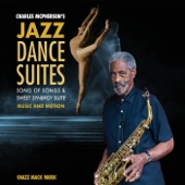 Charles McPherson - Nightfall (Sweet Synergy Suite) [feat. Terell Stafford, Jeb Patton, David Wong & Billy Drummond]