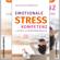 Michaele Kundermann - Emotionale Stresskompetenz - Die Kunst der Selbstberuhigung (Ungekürzt)