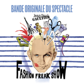 Jean Paul Gaultier : Fashion Freak Show (Bande originale du spectacle) - Multi-interprètes Cover Art