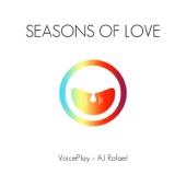 VoicePlay - Seasons of Love (feat. AJ Rafael)