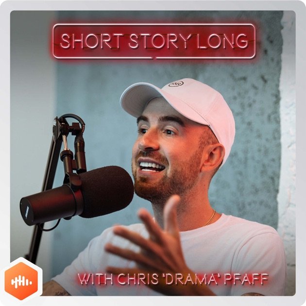 Short Story Long By Chris Drama Pfaff On Apple Podcasts
