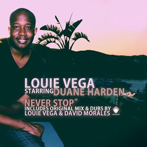 Louie Vega Starring Duane Harden - Never Stop (Louie Vega Long Mix)