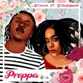 Proppa Feat. Stonebwoy - Etana