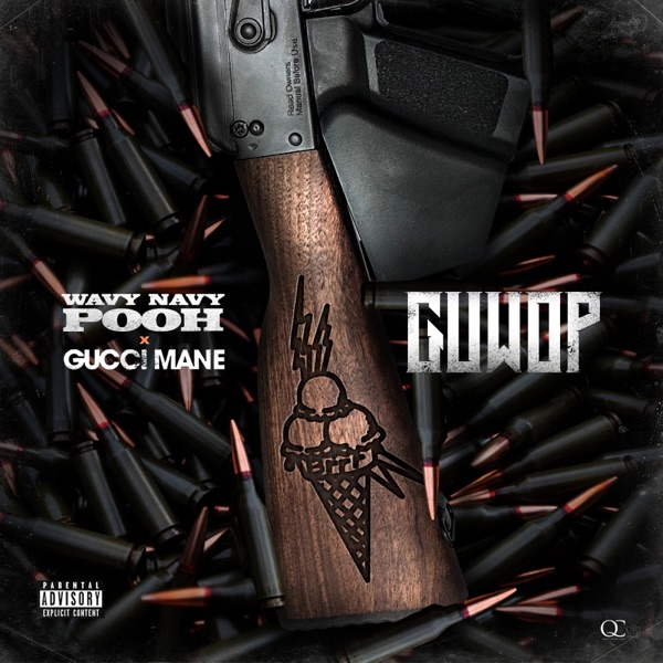 Guwop (feat. Gucci Mane) - Single