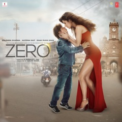 Zero (Original Motion Picture Soundtrack)