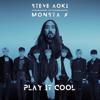 Play It Cool - Steve Aoki & Monsta X