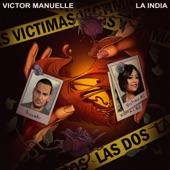 Víctor Manuelle - Víctimas las Dos