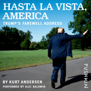 Hasta La Vista, America: Trump's Farewell Address