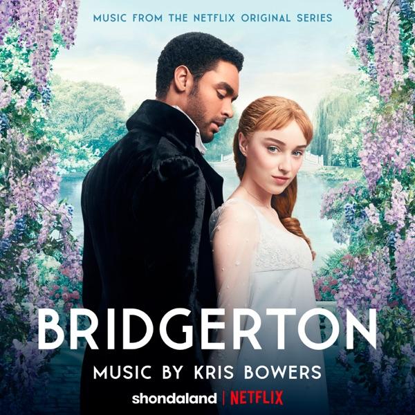 Bridgerton (Music From the Netflix Original Series) - Kris Bowers