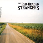 The Red-Headed Strangers - The Ride